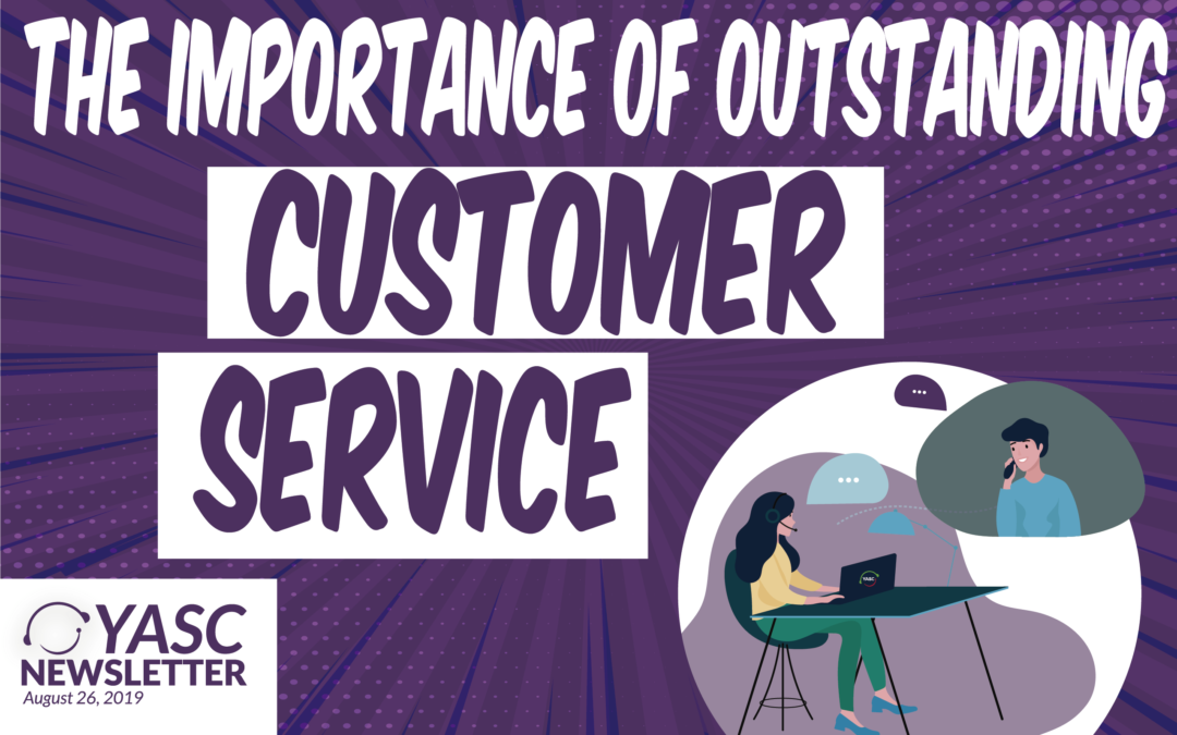 THE IMPORTANCE OF OUTSTANDING CUSTOMER SERVICE