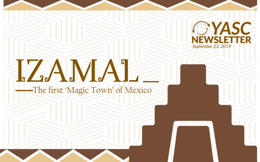 IZAMAL – the First 'Magic Town' in Mexico