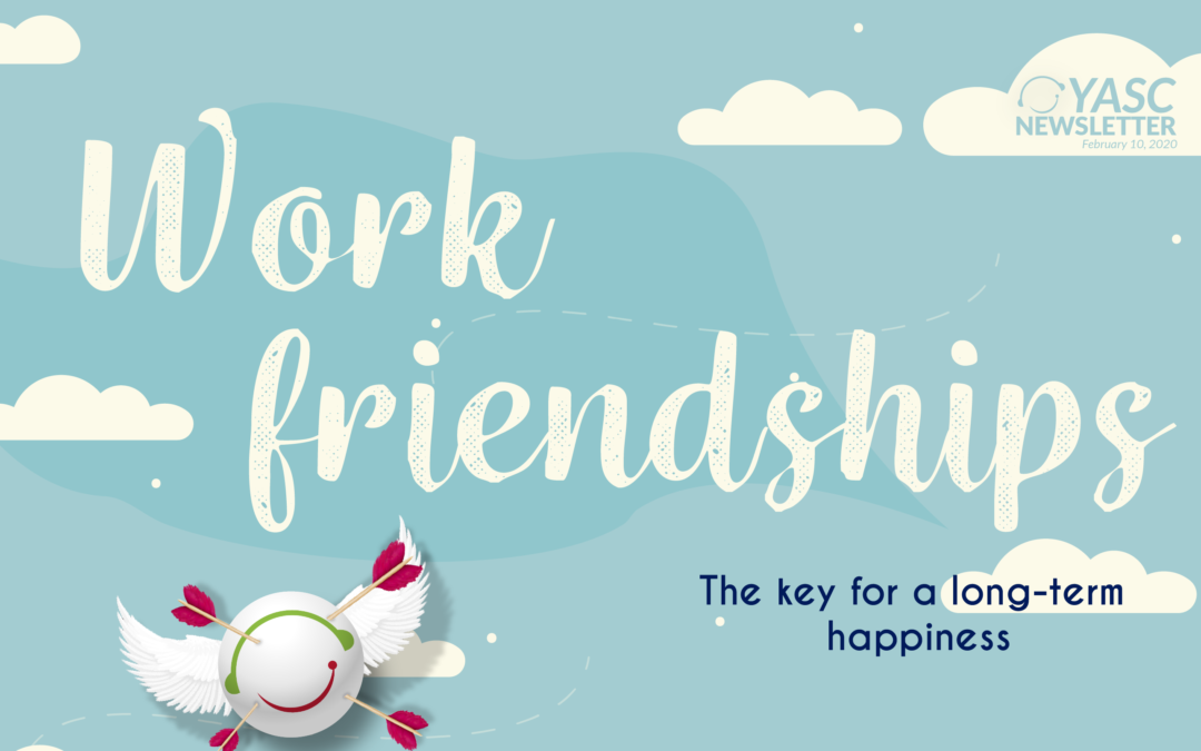 Work friendships – The key for a long-term happiness